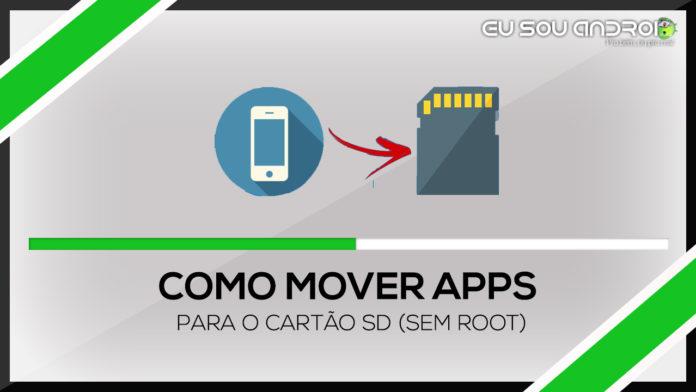 Como mover apps para o cartão SD (SEM ROOT)