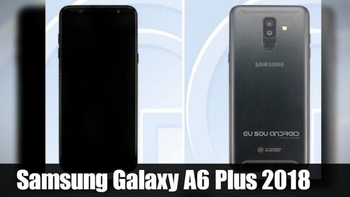 Samsung Galaxy A6 Plus 2018 Terá display de 6 Polegadas e Bateria de 3.500 mAh