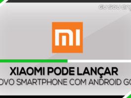Xiaomi pode lançar smartphone com Android Go