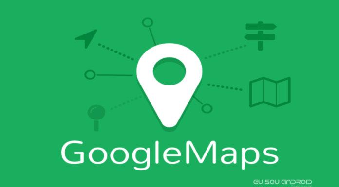 Conheça Agora os Novos Recursos do Google Maps