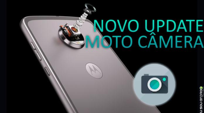 Novo update moto câmera é atualizada