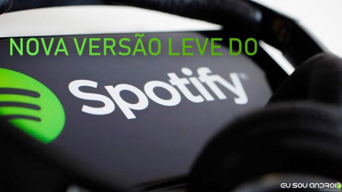 Spotify Lança Versão Lite