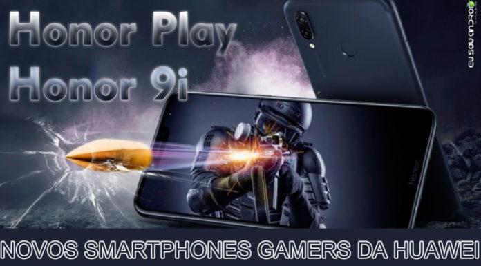 honor play e honor 9i capa eu sou android