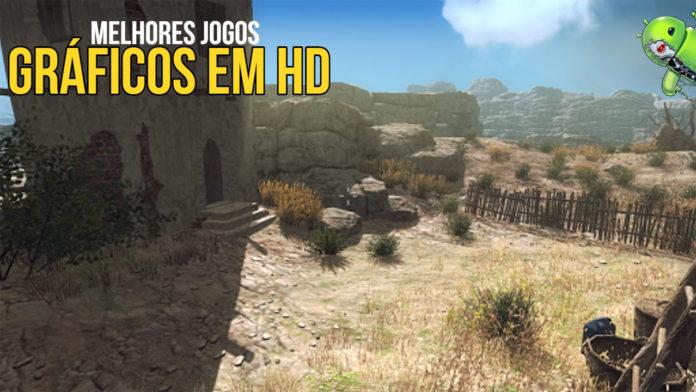 Os Melhores Jogos com GRÁFICOS em HD para Android