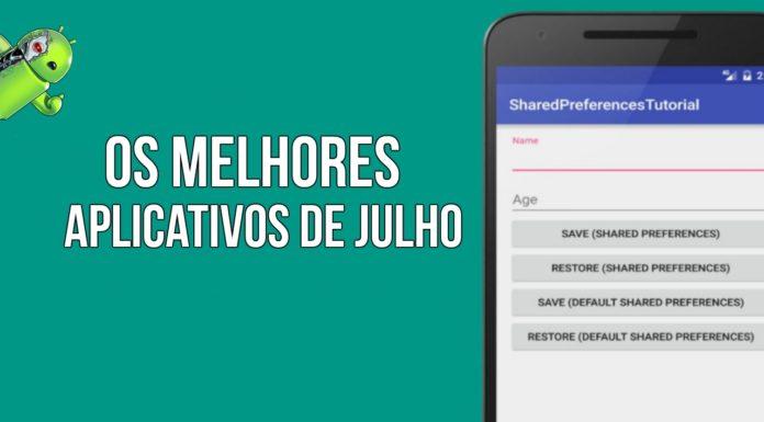 Os Melhores Aplicativos de Julho para Android
