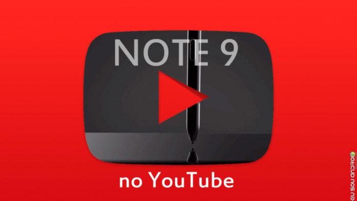 Samsung Revela Recursos do Note 9 em Vídeos no YouTube