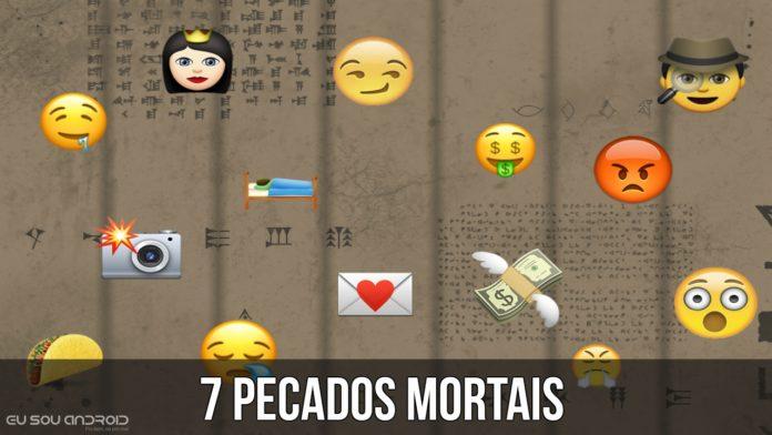 Descubra os 7 Pecados Mortais que Estão nos Aplicativos que você usa