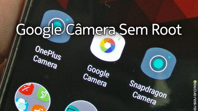 google câmera funciona sem root capa