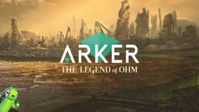 Arker: The legend of Ohm Disponível para Android