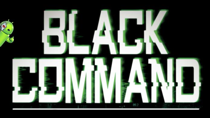 BLACK COMMAND Disponível para Android