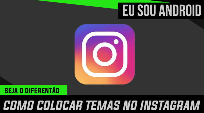 Como colocar temas no Instagram