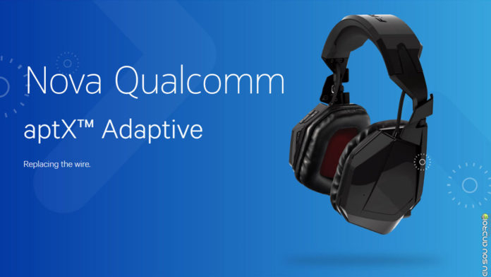 Qualcomm Anuncia aptX Adaptive que vai melhorar áudio via bluetooth capa