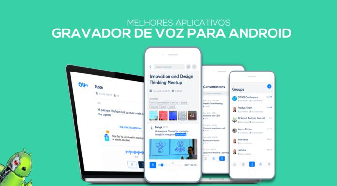 Os Melhores Aplicativos de Gravador de Voz para Android