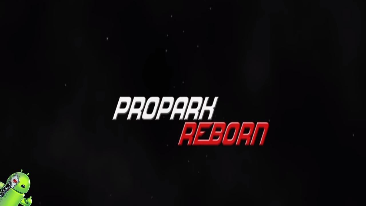 Propark Reborn