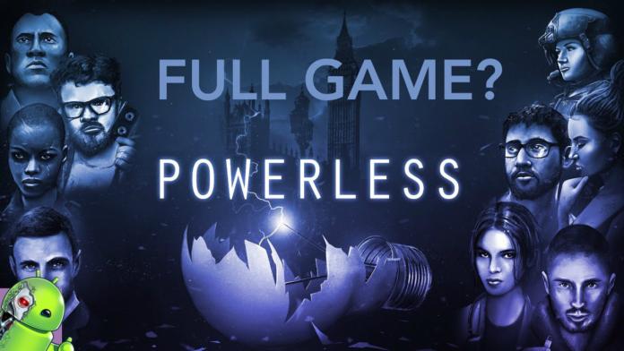 Powerless Disponível para Android