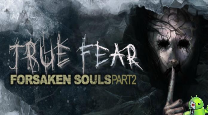 True Fear Forsaken Souls Part 2 Disponível para Android