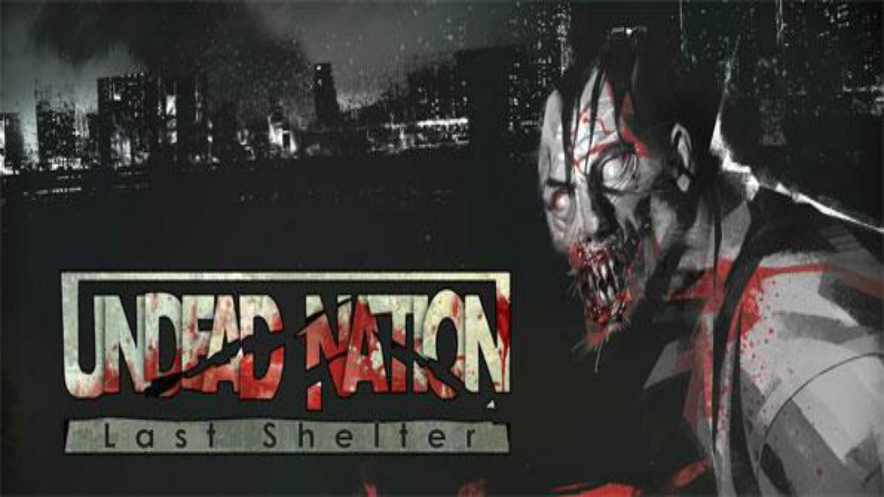 Undead Nation: Last Shelter Disponível para Android