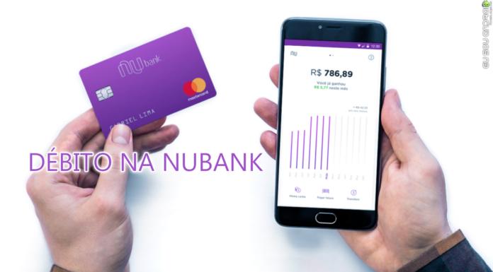 Nubank Agora Tem Função Débito em Seus Cartões! CAPA 1