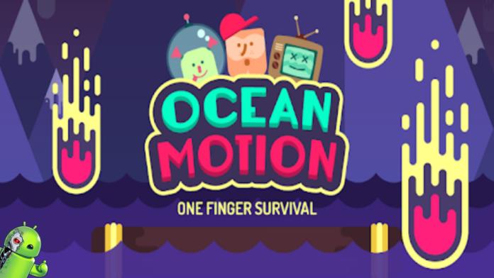 Ocean Motion - One Finger Surviva Disponível para Android