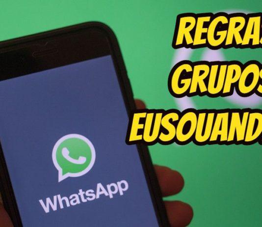 Regras dos Grupos de WhatsApp EuSouAndroid