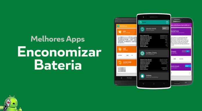 Melhores Aplicativos para te ajudar a economizar a bateria do seu Android