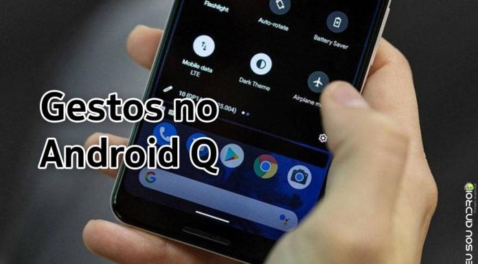 Android Q Vai Obrigar Marcas de Aparelhos a Usar Gestos de Navegação capa