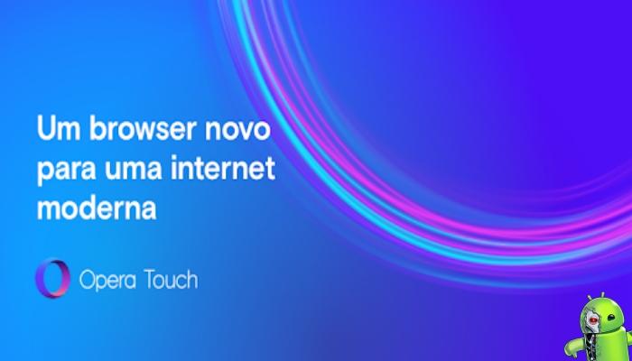 Opera Touch: o novo navegador rápido da Web