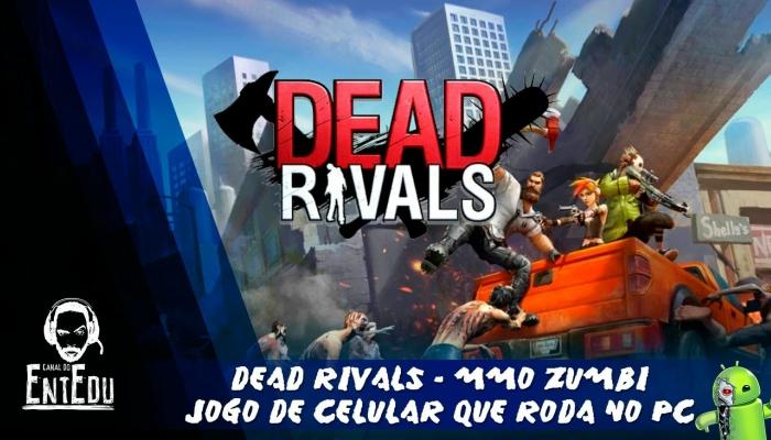 Dead Rivals - MMO Zumbi