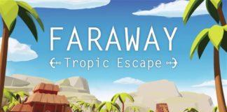 Faraway: Tropic Escape Disponível para Android