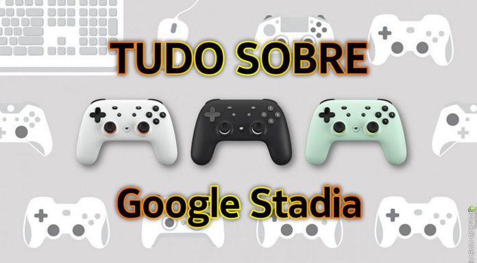 Saiba Tudo Sobre o Google Stadia! capa