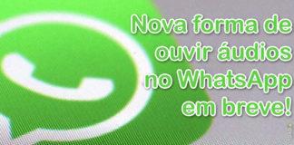 Em Breve Será Possível Ouvir Áudios Pelas Notificações do WhatsApp capa
