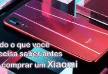 Coisas Que Você Precisa Saber Antes de Comprar um Xiaomi capa