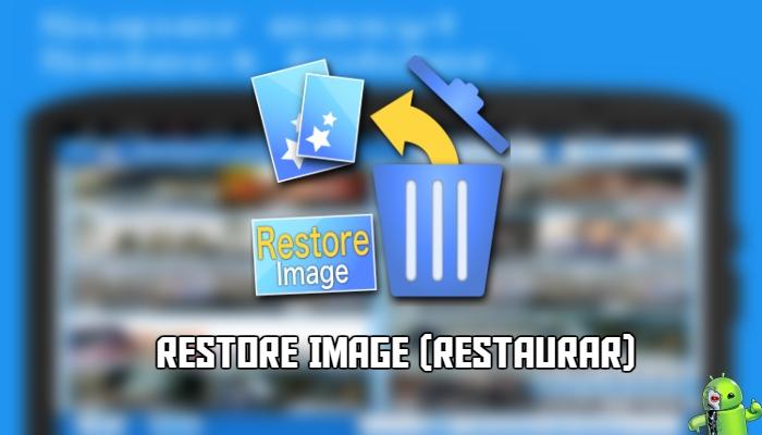 Restore Image (Restaurar)