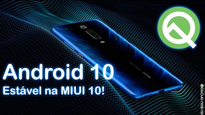 Xiaomi Mi 9T Vai Receber Android 10 até Outubro!