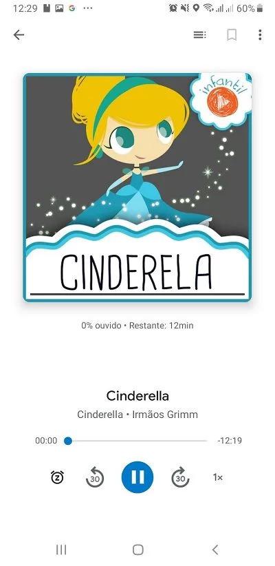 """O audiolivro da Cinderela pode ser encontrado falando """"Ok Google, me conte a história da Cinderela"""""""