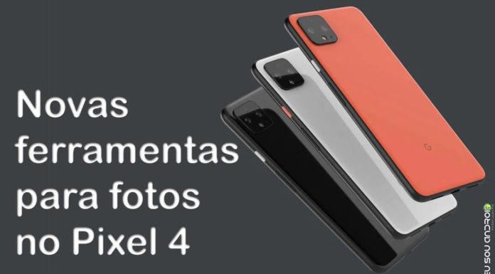 Câmera do Pixel 4 Vazada Mostra Controles que Devem Melhorar Ainda Mais as Fotografias com a Google Câmera capa