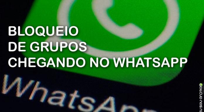 Recurso Que Bloqueia Grupos Está Chegando ao WhatsApp! CAPA