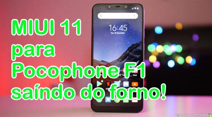 eu sou android miui 11 estável pocophone f1 quase pronta