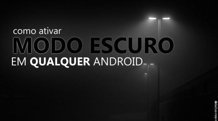 Como Ativar o Modo Escuro em Aparelhos Sem Android 10 ou Suporte Oficial! CAPA