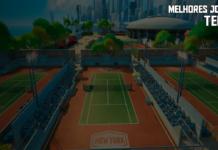 Os Melhores jogos de tênis para Android