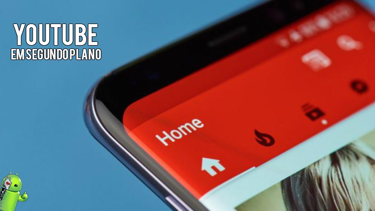 Como Ouvir Músicas Do Youtube Em Segundo Plano No Android 2020 Eu Sou Android