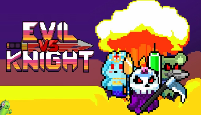 Evil vs Knight