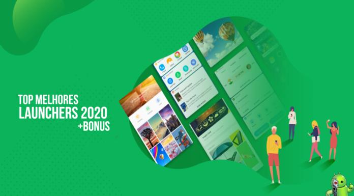 Melhores Launchers para Android em 2020