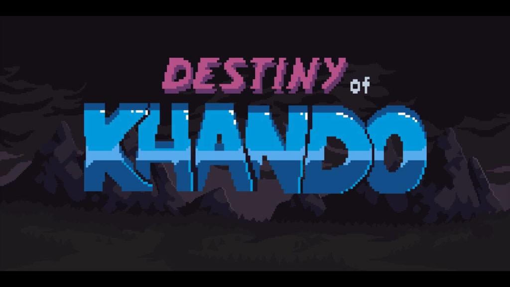 Destiny of Khando: Action Platformer 2D